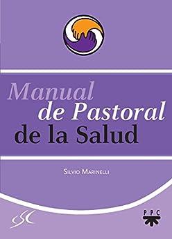 Manual de Pastoral de la Salud de [Marinelli, Silvio]