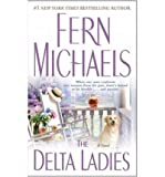 The Delta Ladies, Fern Michaels, 0671467387