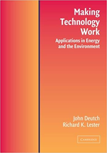 image for Making Technology Work: Applications in Energy and the Environment