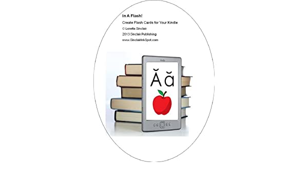 In A Flash! Creating Flash Cards for your Kindle (English Edition ...