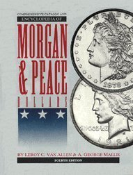 Comprehensive Catalog and Encyclopedia of Morgan and Peace - Catalog Van
