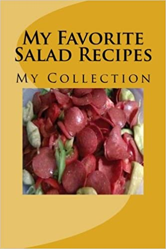 My Favorite Salad Recipes