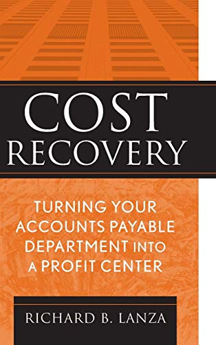 Lanza Solutions - Cost Recovery: Turning Your Accounts Payable Department into a Profit Center