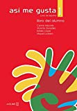 img - for Asi me gusta 1-Libro del alumno 1 (Spanish Edition) book / textbook / text book