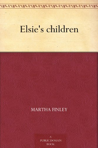 Elsie's children - Ebooks Education Free