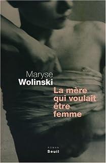 La mère qui voulait être femme, Wolinski, Maryse