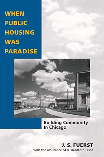 When Public Housing Was Paradise: BUILDING COMMUNITY IN (Chicago Public Housing)