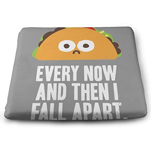 (Comfortable Seat Cushion Chair Pad Taco Every Now and Then I Fall Apart Perfect Memory Foam Cushions Lighten The)