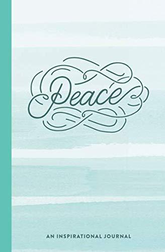 Peace: An Inspirational ()
