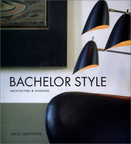 Bachelor Style by Thomas Dunne Books
