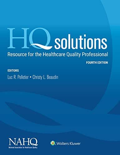 HQ Solutions: Resource for the Healthcare Quality Professional