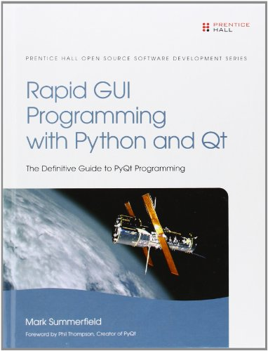 Rapid GUI Programming with Python and Qt (Prentice Hall Open Source Software Development)