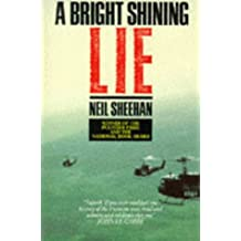Bright, Shining Lie: John Paul Vann and America in Vietnam