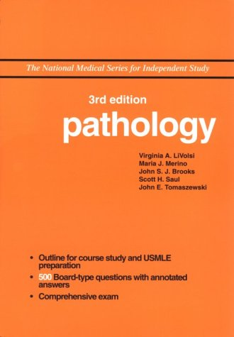 NMS Pathology (National Medical Series for Independent Study) by Virginia A. LiVolsi MD, Maria J. Merino MD, John S.J. Brooks MD, Scott H. Saul MD