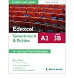 img - for Edexcel A2 Government & Politics Student Unit Guide: Introducing Political Ideologies: Unit 3B (Paperback) - Common book / textbook / text book