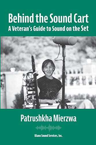 Behind the Sound Cart: A Veteran's Guide to Sound