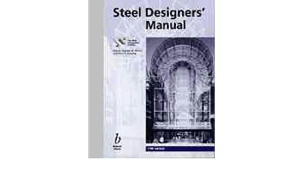 steel designers manual fifth edition the steel construction rh amazon com steel designers manual 6th edition steel designers manual 8th edition pdf