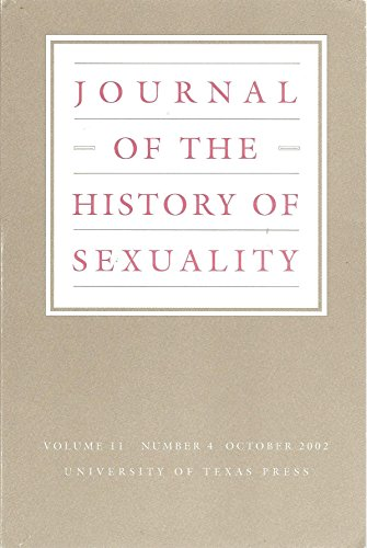 Journal of the History of Sexuality : Misconceptions About St. Augustine's Sex Life; Folk Illness and Sexual Disorder in Southern Appalachia, October 2002