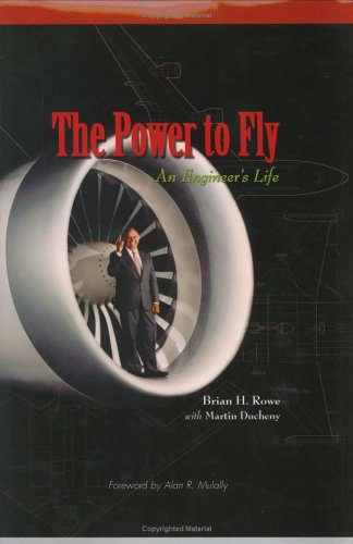 The Power to Fly: An Engineer's Life (Library of Flight Series) (Best Cities For Aerospace Engineers)