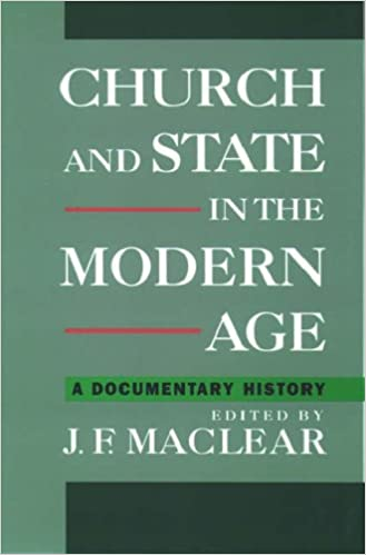 Church and State in the Modern Age: A Documentary History