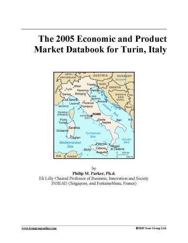Download The 2005 Economic and Product Market Databook for Turin, Italy pdf