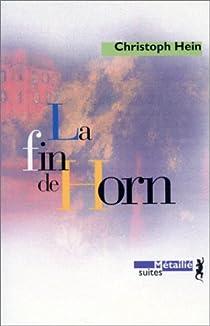 La Fin de Horn par Hein