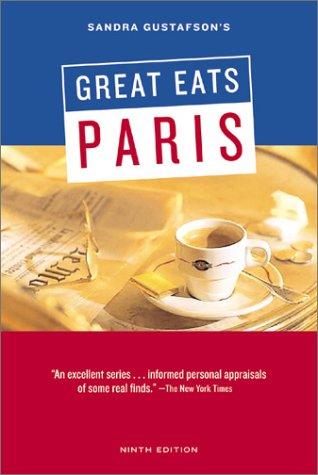 Sandra Gustafson's Great Eats Paris