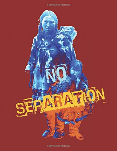 NO SEPARATION: Keep Mother and Children Together No Separation