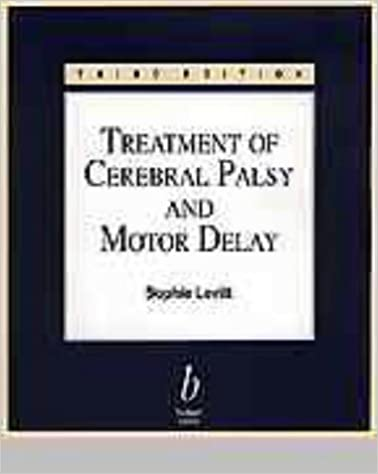Treatment of Cerebral Palsy and Motor Delay