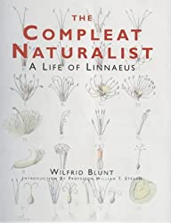The Compleat Naturalist: A Life of Linnaeus
