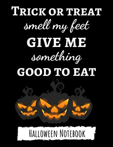 Something Pink For Halloween (Trick Or Treat Smell My Feet Give Me Something Good To Eat: Funny College Ruled Halloween Notebook / Journal / Diary, Halloween)