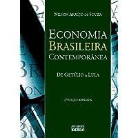 Economia brasileira contemporânea : de Getúlio a Lula