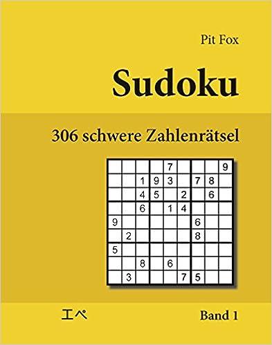 Sudoku - 306 schwere Zahlenrätsel (306 hard sudoku puzzles): Band 1