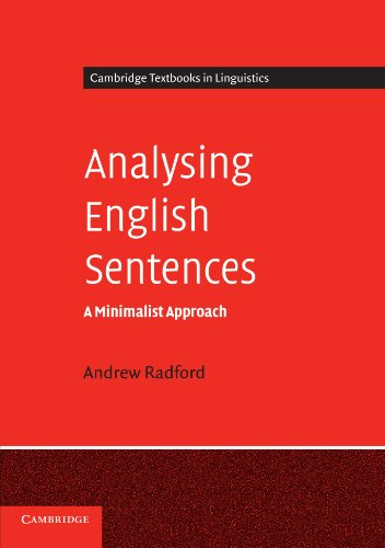 Analysing English Sentences: A Minimalist Approach (Cambridge Textbooks in Linguistics)