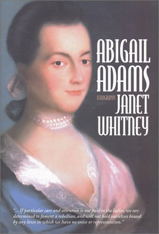 Abigail Adams: A Biography -