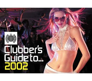 Clubber's guide to. Ibiza 2002 (cd, compilation) | discogs.
