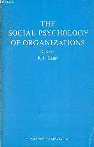 Social Psychology of Organizations