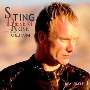 Sting, Cheb Mami - Desert Rose / Brand New Day - Amazon