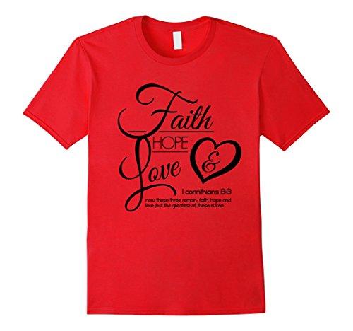 Faith Hope and Love Shirt – Christian T Shirt