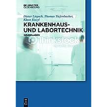 Krankenhaus- und Labortechnik: Grundlagen (German Edition)