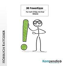 30 Powertipps: Für mehr Erfolg mit Ihrer Website