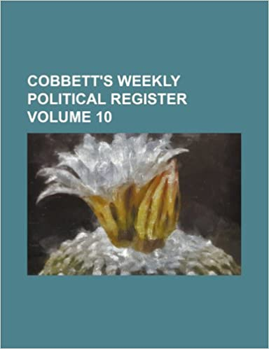 Book Cobbett's weekly political register Volume 10