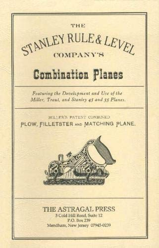 The Stanley Rule & Level Company's Combination Plane