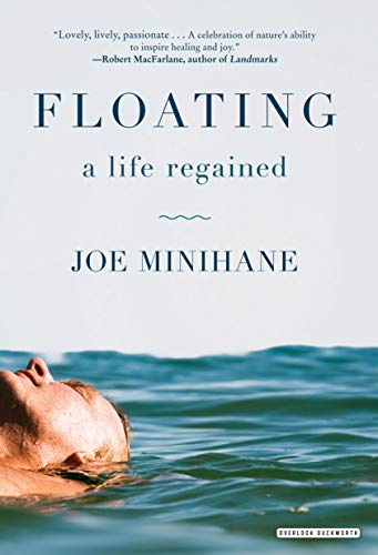 Floating: A Life Regained