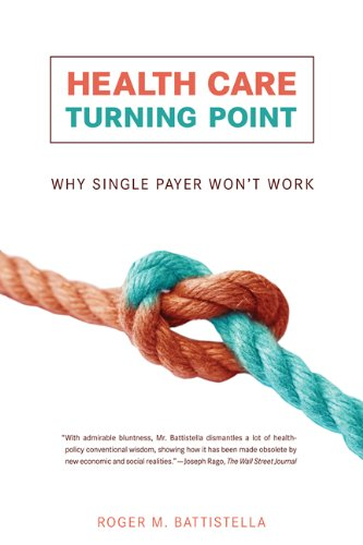 Read Online Health Care Turning Point: Why Single Payer Won't Work (The MIT Press) ebook