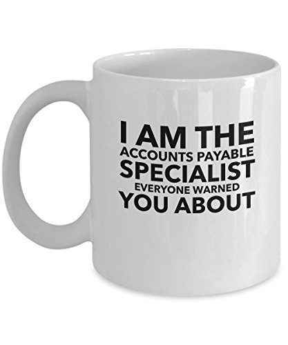 Price comparison product image Funny Accounts Payable Coffee Mug - Perfect Gift for Accounts Payable Specialists
