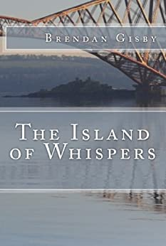 The Island of Whispers by [Gisby, Brendan]