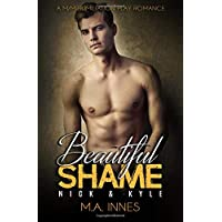 Kyle & Nick: A M/m Humiliation Play Romance (Beautiful Shame)