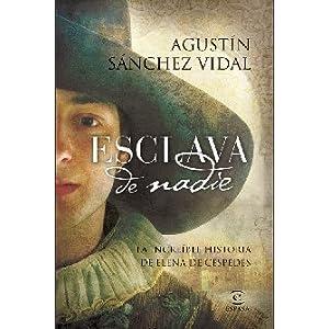 Esclava de nadie par Sanchez Vidal