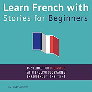 Learn French with Stories for Beginners Audiobook